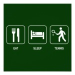 eat_sleep_tennis_